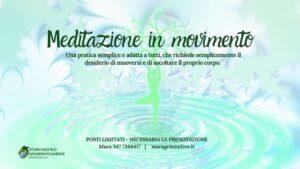Meditazione in movimento - Serata di prova @ Studio Olistico Naturopaticamente | Marne | Lombardia | Italia