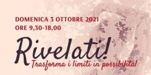 Rivelati - Trasforma i limiti in possibilità @ Studio Olistico Naturopaticamente   Marne   Lombardia   Italia